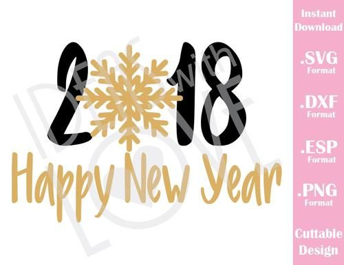 Happy New Year 2018 Quotes  Happy New Year 2018 Quote Cutting File