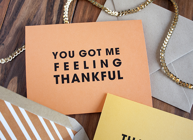 FREE printable You Got Me Feeling Thankful Card!