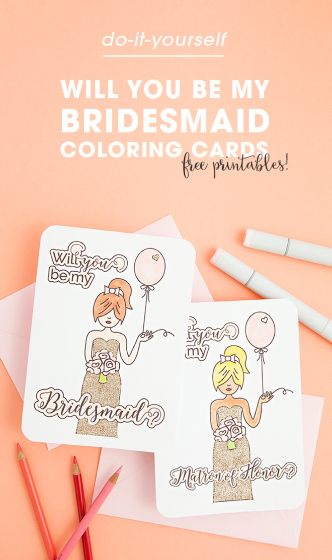 Free printable Will You Be My Bridesmaid cards that you color!