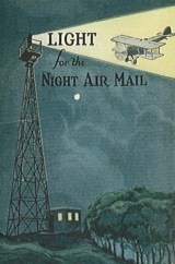 http://sometimes-interesting.com/2013/12/04/concrete-arrows-and-the-u-s-airmail-beacon-system/