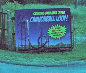 Action Park Cannonball Loop sign summer 2016