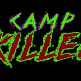Coming Soon: Camp Killer (2016)