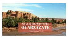 Ouarzazate what to do visit see sahara desert
