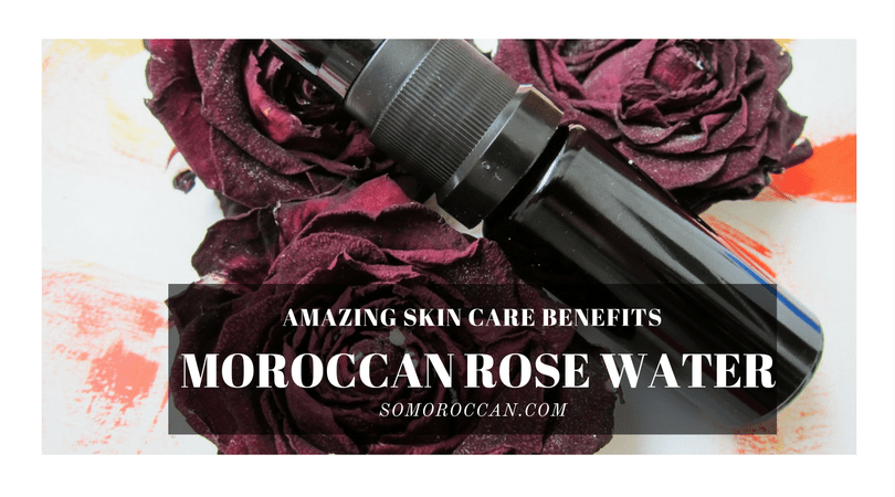 Moroccan Rose Water : Skin Care Benefits of Pure Rose Water