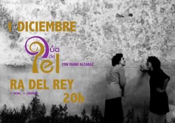 2016'XII'1. Madrid. Dúa de Pel con Manu Alcaraz en Ra del Rey - cartel