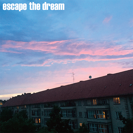escape the dream