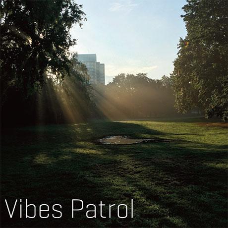 vibes patrol