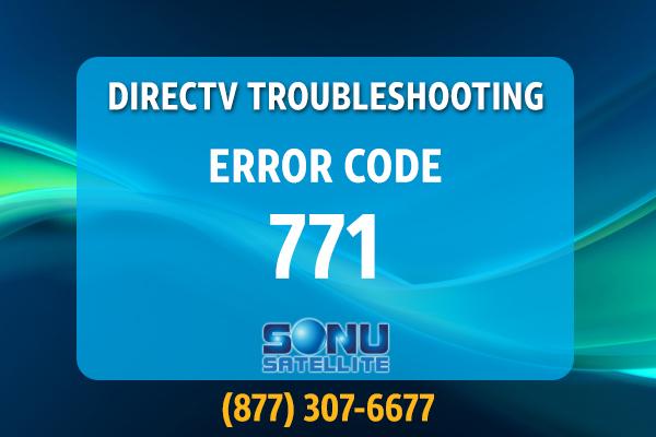 DIRECTV for Business Troubleshooting Error Code 771