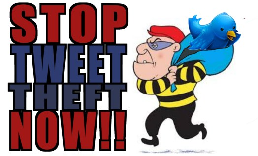 STOP-TWEET-THEFT-NOW