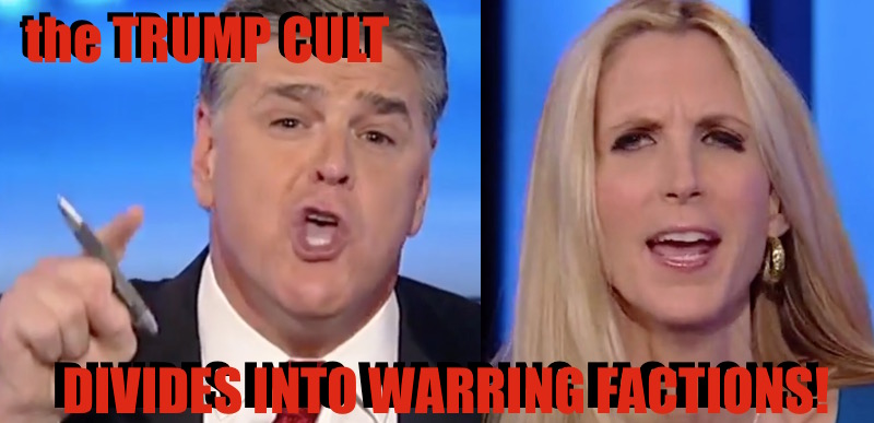 sean hannity ann coulter trump cult split