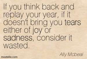 Quotation-Ally-Mcbeal-joy-life-tears-sadness-Meetville-Quotes-163642