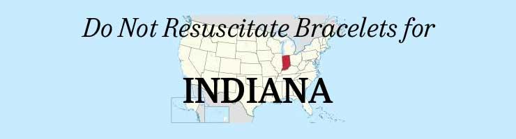 Indiana Do Not Resuscitate DNR Bracelet - do not resuscitate form