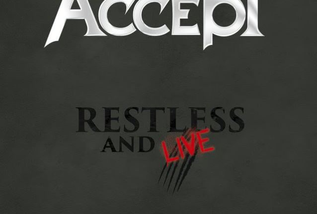 ACCEPT: First Official Trailer For 'Restless And Live' Blu-Ray/DVD