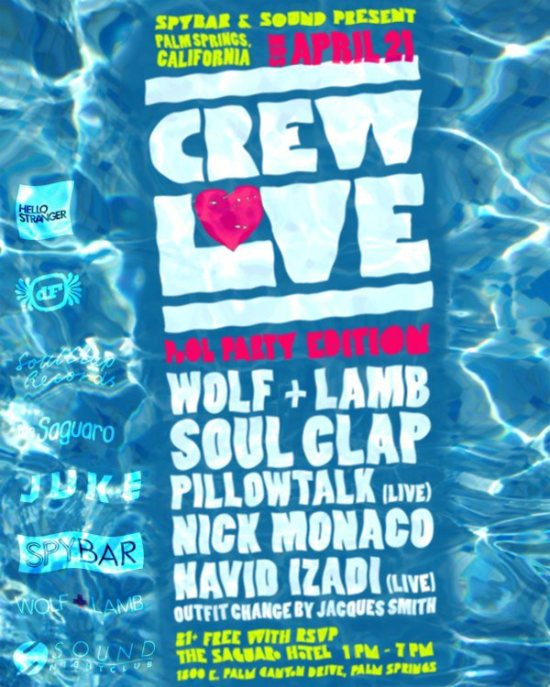 Crew Love Coachella 2013