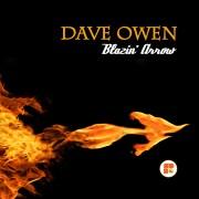 DAVE OWEN - Blazin Arrow