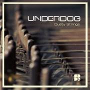 UNDERDOG - DUSTY STRINGS 1400X1400