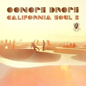 Oonops Drops – California Soul 2 // free podcast