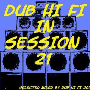 Dub Hi Fi in Session 21 (Mixtape)