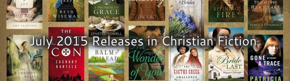 July 2015 Releases in Christian Fiction