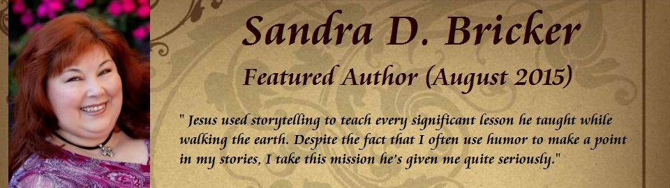 Featured Author: Sandra D. Bricker