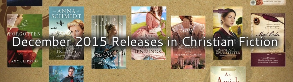 December 2015 Releases in Christian Fiction