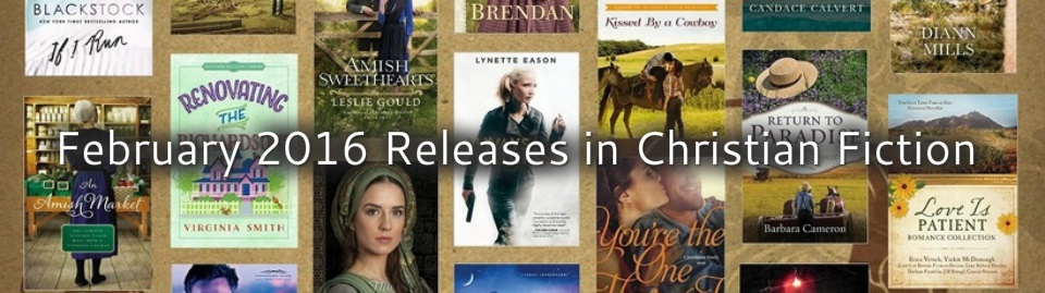 February 2016 Releases in Christian Fiction