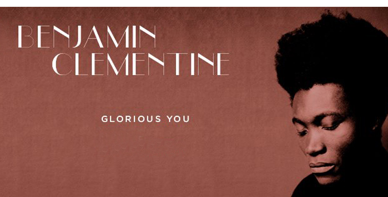 Benjamin Clementine – Glorious You EP
