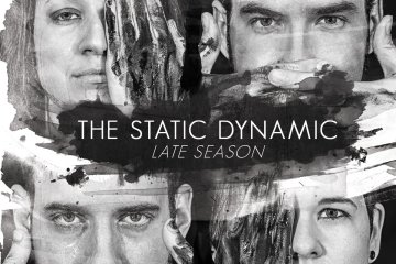 late season the static dynamic