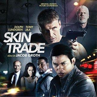 Skin Trade Song - Skin Trade Music - Skin Trade Soundtrack - Skin Trade Score