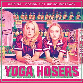 Yoga Hosers Song - Yoga Hosers Music - Yoga Hosers Soundtrack - Yoga Hosers Score