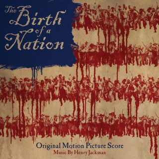 The Birth of a Nation Film Score