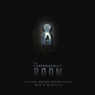 The Disappointments Room Song - The Disappointments Room Music - The Disappointments Room Soundtrack - The Disappointments Room Score