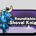 Roundtable Shovel Knight
