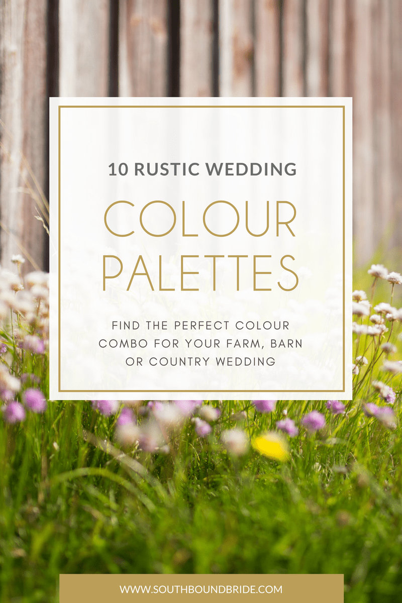 10 Rustic Wedding Color Palettes Southbound Bride