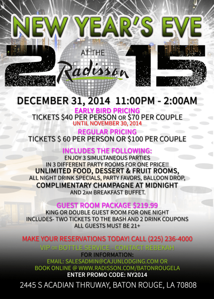 Raddison Baton Rouge New Year's Even Party Ticket Giveaway