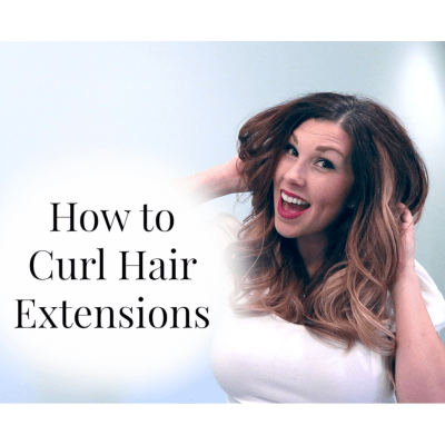 How to Curl Hair Extensions | Southern Made Blog