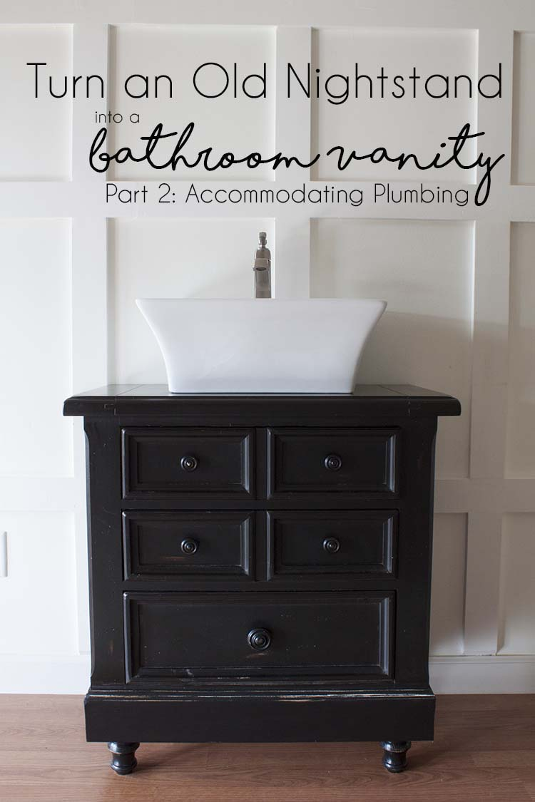 How To Make A Bathroom Vanity Cabinet How To Turn An Old Nightstand Into A Bathroom Vanity Part 2