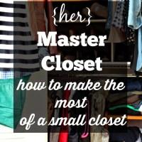 {Her} Master Closet Update (part 2)