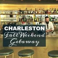 Our Charleston Fall Weekend Getaway