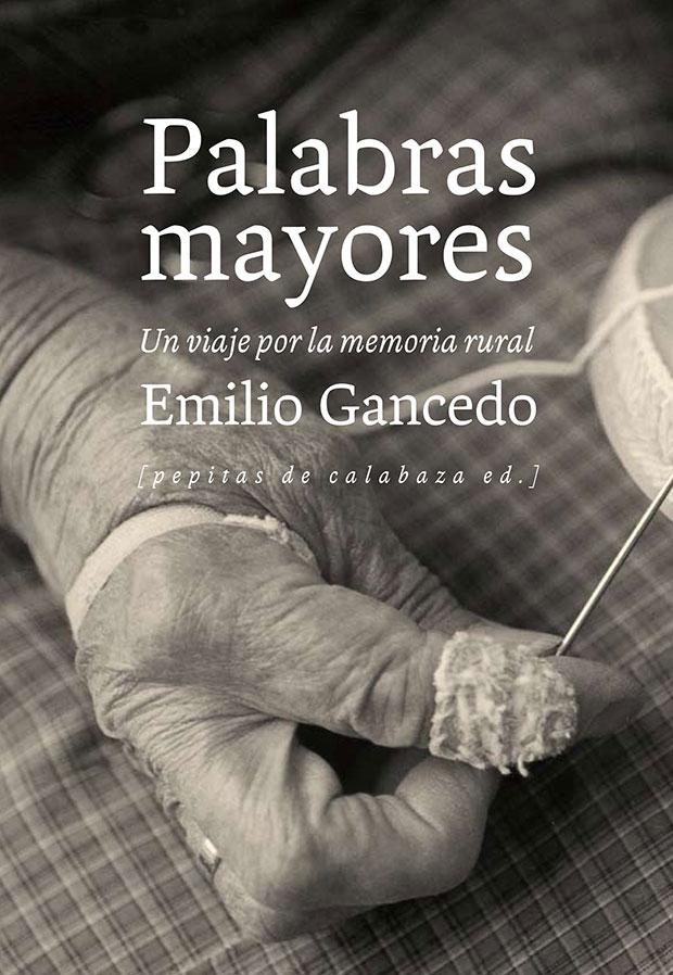 Palabras mayores de Emilio Gancedo