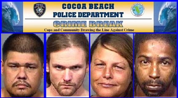 CRIME BREAK Recent Arrests In Cocoa Beach, Suspects Presumed