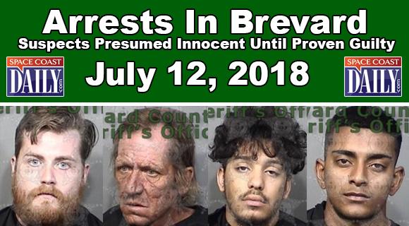 Arrests In Brevard County July 12, 2018 \u2013 Suspects Presumed