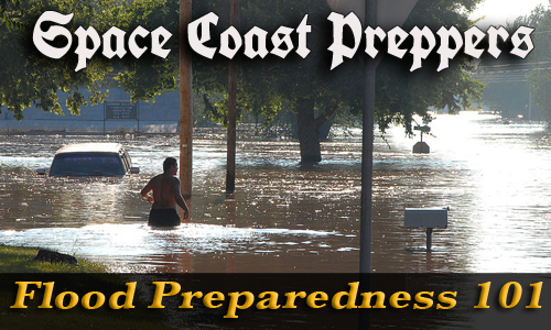 Flood Preparedness 101: Part One - Space Coast Preppers.com