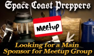 Space Coast Preppers is Looking for a Main Sponsor for Our Meetup Group
