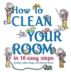 7 Tips To Teach Kids To Clean Up Spacewise