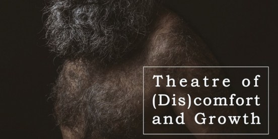 Theatre of (Dis)comfort and Growth