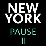New York. Pause