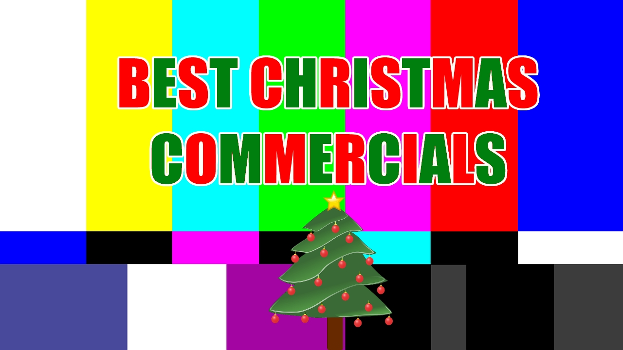 Best Christmas Commercials The Best Christmas Commercials Sparks Radio Podcast Network