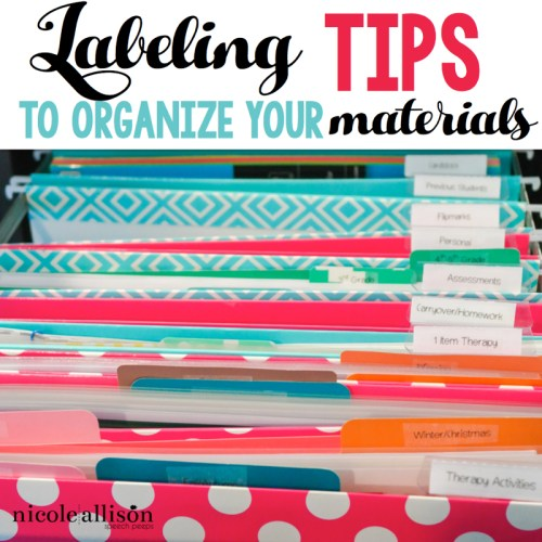 Labeling Tips to Organize Your Materials