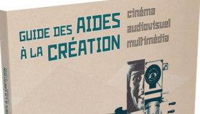 guide-aides-creation-cinema-audiovisuel-multimedia